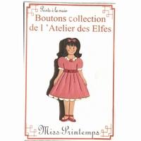 Boutons Miss Printemps Atelier des Elfes